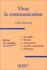 Cover of: Vivre la communication