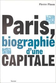Cover of: Paris, biographie d'une capitale