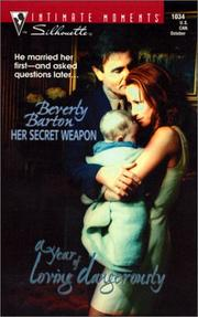 Cover of: Her Secret Weapon (Silhouette Intimate Moments #1034) (A Year of Loving Dangerously) | Beverly Barton