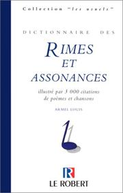 Dictionnaire des rimes et assonances by Armel Louis