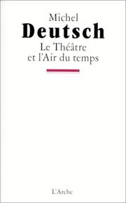 Cover of: Le théâtre et l'air du temps