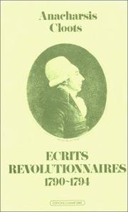Cover of: Ecrits révolutionnaires, 1790-1794