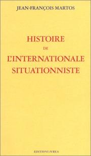 Cover of: Histoire de l'internationale situationniste