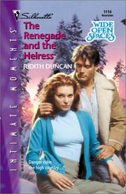Cover of: The Renegade and the Heiress (Wide Open Spaces)