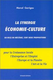 Cover of: La synergie économie-culture