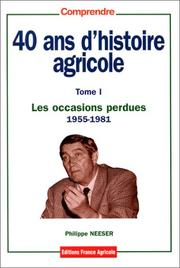Cover of: 40 ans d'histoire agricole