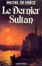 Cover of: Le dernier sultan