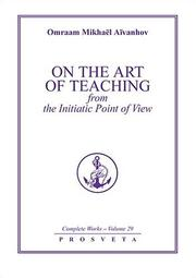 Cover of: On the Art of Teaching from the Initiatic Point of View
