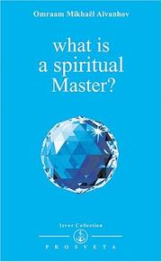 Cover of: What Is a Spiritual Master? (Izvor Collection)