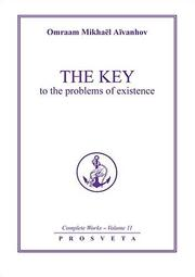 Cover of: Key to the Problems of Existence (Complete Works)