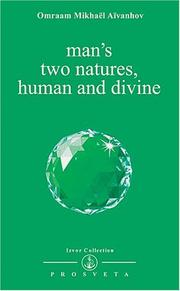 Cover of: Man's Two Natures, Human and Divine (Izvor Collection, Volume 213)