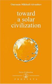 Cover of: Toward a Solar Civilization (Izvor Collection)