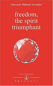 Cover of: Freedom, the Spirit Triumphant (Izvor Collection, Volume 211)