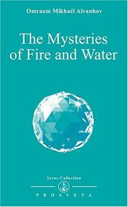 Cover of: The Mysteries of Fire and Water (Izvor Collection)