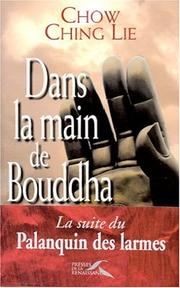 Cover of: Dans la main de Bouddha