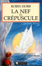 Cover of: L'Assassin royal, tome 3: La Nef du crépuscule