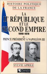 Cover of: La IIe République et le Second Empire, 1848-1870