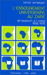 Cover of: L' enseignement universitaire au Zaïre: de Lovanium à l'Unaza, 1958-1978