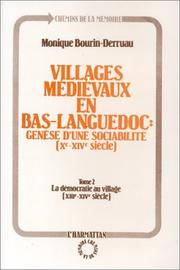Villages médiévaux en Bas-Languedoc by Monique Bourin-Derruau