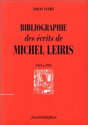 Cover of: Bibliographie des écrits de Michel Leiris, 1924 à 1995