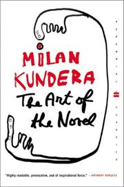 Cover of: The art of the novel | Milan Kundera