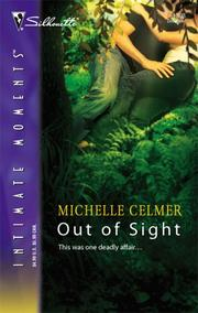 Cover of: Out of Sight | Michelle Celmer