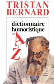 Cover of: Dictionnaire humoristique de A à Z