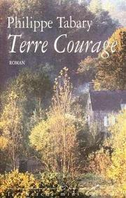 Cover of: Terre courage