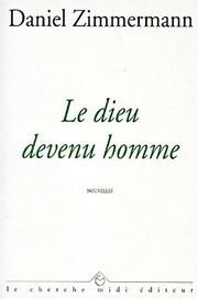 Cover of: Le dieu devenu homme