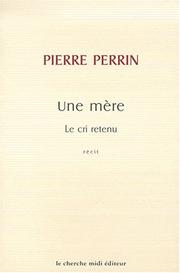 Cover of: Le cri retenu