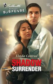Cover of: Shadow Surrender (Silhouette Intimate Moments) | Linda Conrad