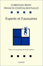 Experts et faussaires by Christian Bessy