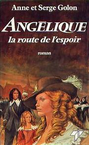 Cover of: Angélique, la route de l'espoir