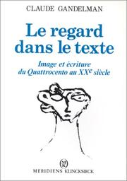 Cover of: Le regard dans le texte
