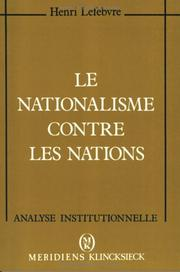 Cover of: Le nationalisme contre les nations ..