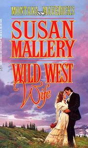 Cover of: Wild West Wife (Montana Mavericks by