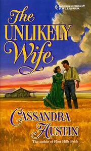 Cover of: Unlikely Wife | Cassandra Austin