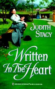Cover of: Written In The Heart (Historical, 500) | Judith Stacy