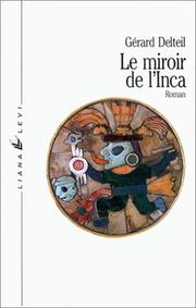 Cover of: Le miroir de l'Inca