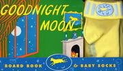 Cover of: Goodnight Moon Board Book & Baby Socks | Jean Little