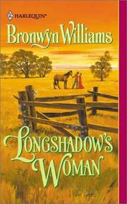 Cover of: Longshadow'S Woman | Bronwyn Williams