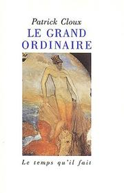Cover of: Le grand ordinaire