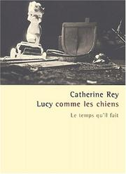 Cover of: Lucy comme les chiens