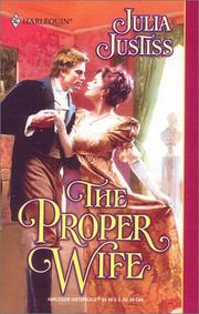 Cover of: The Proper Wife (Historical) | Justiss