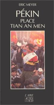 Cover of: Pékin, Place Tian An Men, 15 avril-24 juin