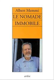 Cover of: Le Nomade immobile: récit