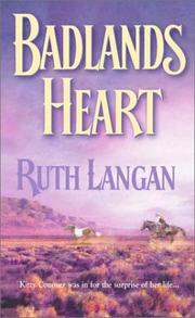 Cover of: Badlands Heart  (Badlands) | Ruth Langan