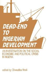 Cover of: Dead-End to Nigerian Development