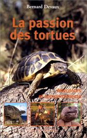 Cover of: La passion des tortues