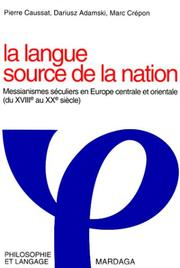 Cover of: La Langue source de la nation